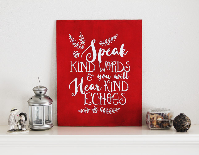 Speak Kind Words vinyl display by Kelly Wayment_hi res