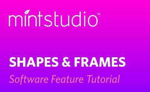Featured Image for Shapes and Frames in Mint Studio™ (#115817)