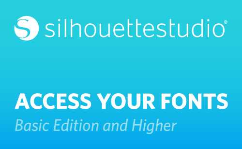 Featured Image for Font Access in the Silhouette Studio® (Basic Edition and Higher) (#113411)