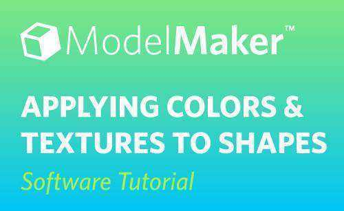 Featured Image for Applying Colors & Textures to Shapes in ModelMaker™ (#116147)